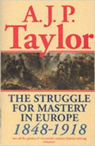 The Struggle for Mastery in Europe, 1848-1918 - Cover